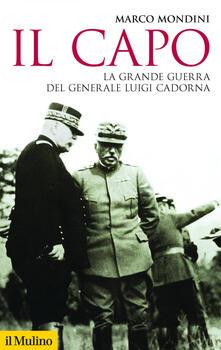 Il capo. La grande guerra del generale Luigi Cadorna.pdf