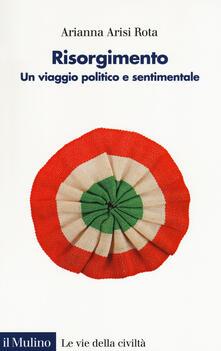 Listadelpopolo.it Risorgimento. Un viaggio politico e sentimentale Image