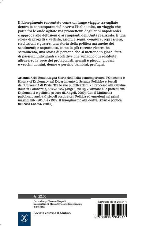 Risorgimento. Un viaggio politico e sentimentale - Arianna Arisi Rota - 2