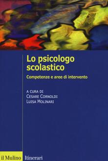 Lo psicologo scolastico. Competenze e aree di intervento.pdf
