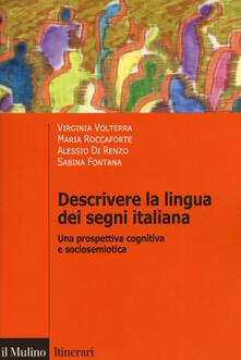 Camfeed.it Descrivere la lingua dei segni italiana. Una prospettiva cognitiva e sociosemiotica Image