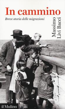 In cammino. Breve storia delle migrazioni.pdf