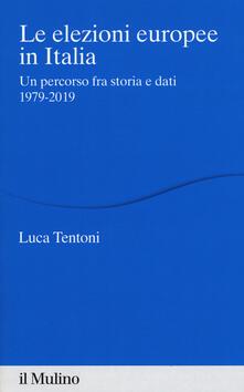 Le elezioni europee in Italia. Un percorso fra storia e dati 1979-2019.pdf