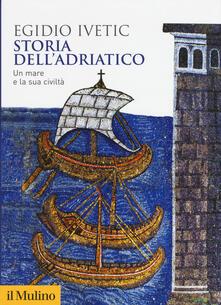 Radiospeed.it Storia dell'Adriatico. Un mare e la sua civiltà Image
