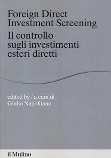 Promoartpalermo.it Foreign direct investments screening. Il controllo sugli investimenti esteri diretti Image