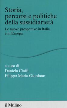Capturtokyoedition.it Storia percorsi e politiche della sussidiarietà. Le nuove prospettive in Italia e in Europa Image
