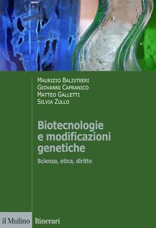Biotecnologie e modificazioni genetiche. Scienza, etica, diritto.pdf