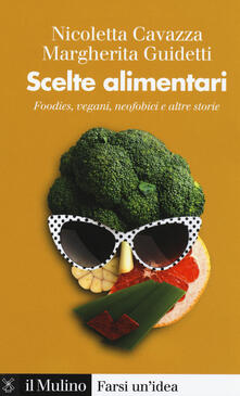 Osteriacasadimare.it Scelte alimentari. Foodies, vegani, neofobici e altre storie Image
