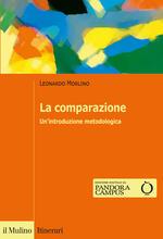 La comparazione. Un'introduzione metodologica