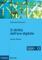 Il diritto dell'era digitale. Nuova ediz.