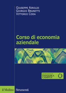Libro Corso di economia aziendale. Nuova ediz. Giuseppe Airoldi Giorgio Brunetti Vittorio Coda