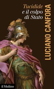 Libro Tucidide e il colpo di stato Luciano Canfora