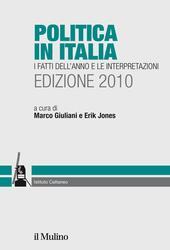 Politica in Italia. I fatti dell'anno e le interpretazioni (2010)