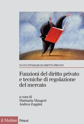 Funzioni del diritto privato e tecniche di regolazione del mercato