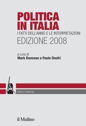 Politica in Italia. I fatti dell'anno e le interpretazioni (2008)