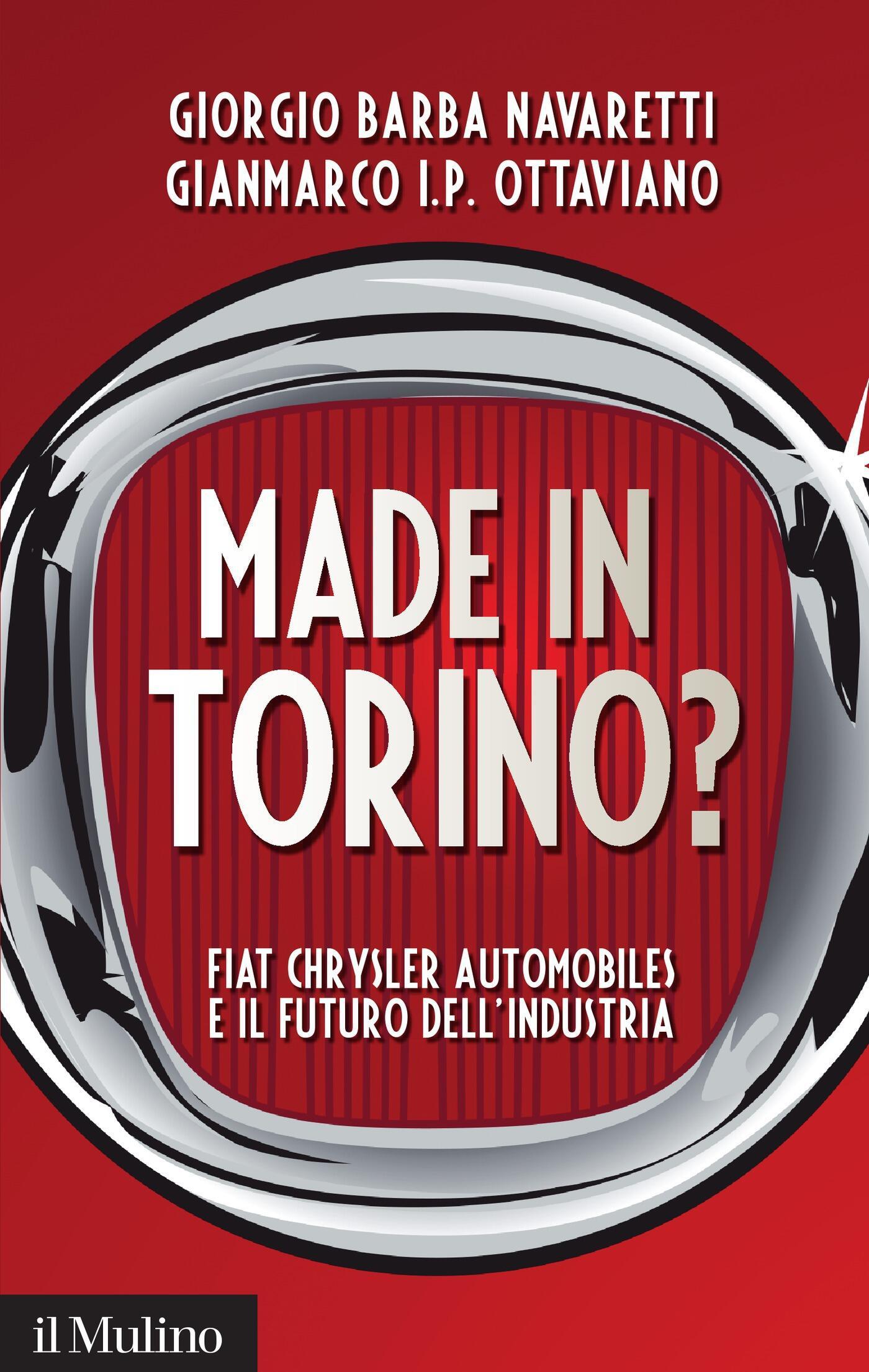 made in torino? fiat chrysler automobiles e il futuro dell