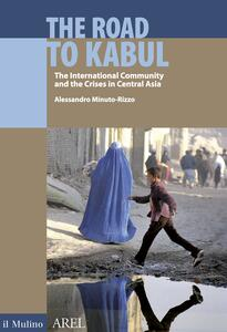 The Road to Kabul