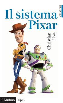 Il sistema Pixar - Christian Uva - ebook