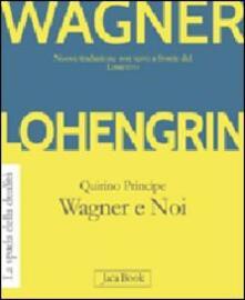 Lohengrin. Wagner e noi.pdf
