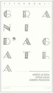 Libro Grani d'agatha Marco La Rosa , Alberto Pozzolini