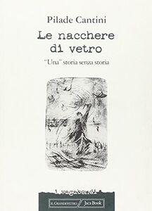 Libro Le nacchere di vetro Pilade Cantini