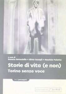 Foto Cover di Storie di vita (e non). Torino senza voce, Libro di  edito da Jaca Book