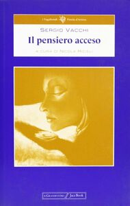 Libro Il pensiero acceso Sergio Vacchi
