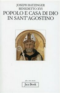 Libro Popolo e casa di Dio in s. Agostino Benedetto XVI (Joseph Ratzinger)
