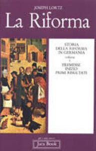 Libro La riforma in Germania. Vol. 1 Joseph Lortz