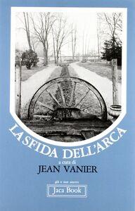Libro La sfida dell'arca Jean Vanier
