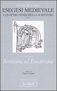 Foto Cover di Esegesi medievale. Scrittura ed Eucarestia. I quattro sensi della scrittura. Vol. 2, Libro di Henri de Lubac, edito da Jaca Book