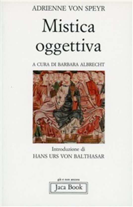 Mistica oggettiva - Adrienne von Speyr - copertina