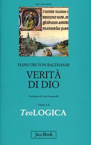 Libro Teologica. Vol. 2: Verità di Dio. Hans U. von Balthasar