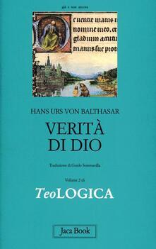 Teologica. Vol. 2: Verità di Dio. - Hans Urs von Balthasar - copertina