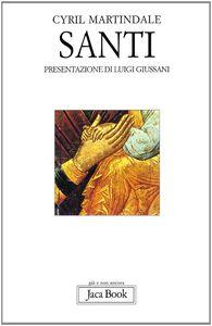 Foto Cover di Santi, Libro di Cyril C. Martindale, edito da Jaca Book
