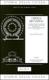 Storia della Chiesa. Vol. 2: L'Epoca dei Concili (IV-V secolo).