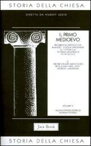 Libro Storia della Chiesa. Vol. 4: Il primo Medioevo (VII-XII secolo).