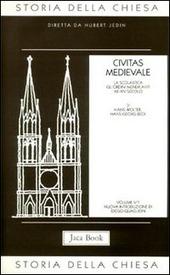 Storia della Chiesa. Vol. 5/1: Civitas medievale (XII-XIV secolo).