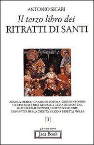 Libro Il terzo libro dei ritratti di santi Antonio M. Sicari