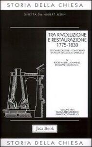 Foto Cover di Storia della Chiesa. Vol. 8\1: Tra rivoluzione e restaurazione (1775-1830)., Libro di  edito da Jaca Book