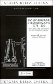 Storia della Chiesa. Vol. 8\1: Tra rivoluzione e restaurazione (1775-1830). - copertina
