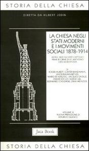 Libro Storia della Chiesa. Vol. 9: La Chiesa negli Stati moderni e i movimenti sociali (1878-1914).