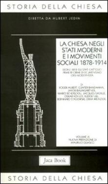 Storia della Chiesa. Vol. 9: La Chiesa negli Stati moderni e i movimenti sociali (1878-1914)..pdf