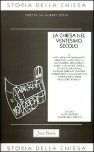 Libro Storia della Chiesa. Vol. 10: La Chiesa nel ventesimo secolo (1914-1975).
