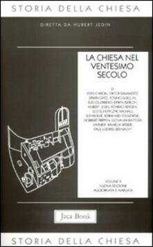 Festivalpatudocanario.es Storia della Chiesa. Vol. 10: La Chiesa nel ventesimo secolo (1914-1975). Image