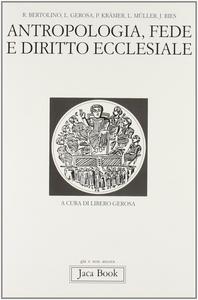 Libro Antropologia, fede e diritto ecclesiale