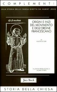 Foto Cover di Origini e inizi del movimento e dell'Ordine francescano, Libro di Kajetan Esser, edito da Jaca Book