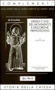 Libro Origini e inizi del movimento e dell'Ordine francescano Kajetan Esser