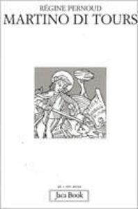 Libro Martino di Tours Régine Pernoud