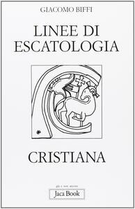 Linee di escatologia cristiana